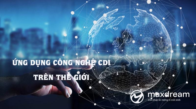 Công nghệ CDI trên thế giới